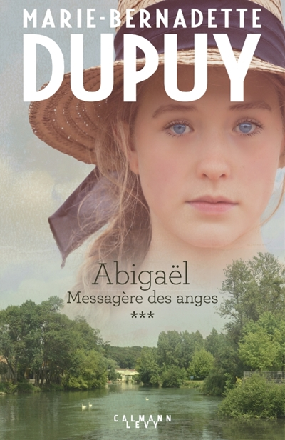 ABIGAEL TOME 3 : MESSAGERE DES ANGES